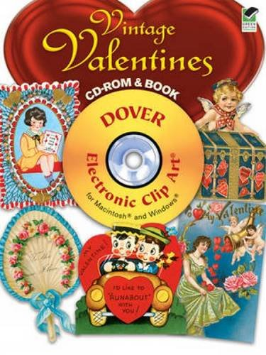 - Vintage Valentines CD-ROM and Book (Dover Electronic Clip Art)