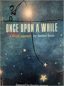 Once Upon a While (Revised): Forrest Fenn, Douglas Preston