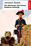 Die Abenteuer des braven Soldaten Schwejk (German Edition)