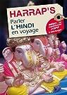 Parler l'hindi en voyage par Bharthare