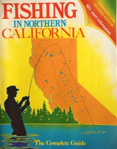 Fishing In Northern California Expanded