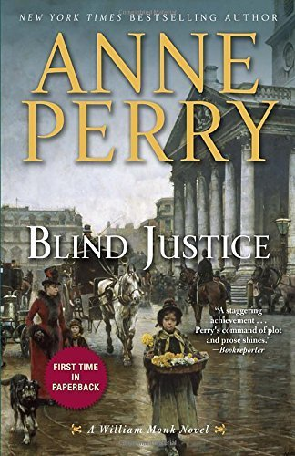 Blind Justice: A William Monk Novel by Anne Perry (2014-09-09)