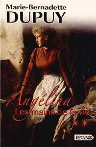 """Afficher """"Angelina n° 1<br /> Les mains de la vie T1 Volume 2"""""""
