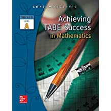 Achieving TABE Success In Mathematics, Level A Workbook (Achieving TABE Success for TABE 9 & 10)
