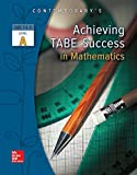 Achieving TABE Success in Mathematics, TABE 9 and 10 Level A 1st Edition