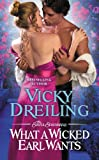What a Wicked Earl Wants (The Sinful Scoundrels Book 1)