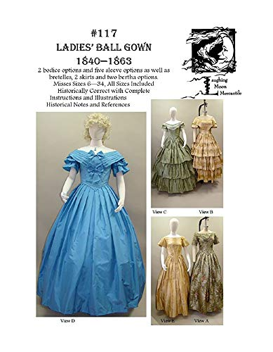 (Sewing Pattern Laughing Moon 117 - LM 117 : 1840-1863 Ladies Civil War Era Ball Gown Dress)