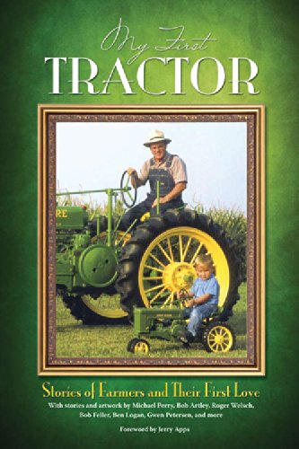Read Online My First Tractor: Stories of Farmers and Their First Love ebook