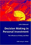 Decision Making in Personal Investment, John Bidewell, 3836428598