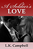 A Soldier's Love (Loving A Soldier Book 1)