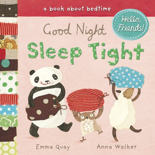 Download Good Night, Sleep Tight: A Book About Bedtime (Hello, Friends!) PDF