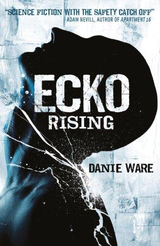 Ecko Rising -  WARE, DANIE, Paperback