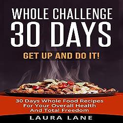 Whole Challenge 30 Days