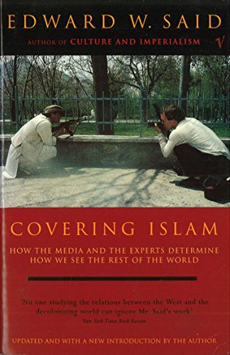 B.e.s.t Covering Islam: How the Media and the Experts Determine How We See the Rest of the World [T.X.T]