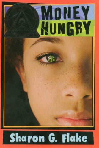 Money Hungry (new cover): Sharon Flake: 9781423103868: Amazon.com ...