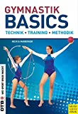 Gymnastik Basics: Technik - Training - Methodik