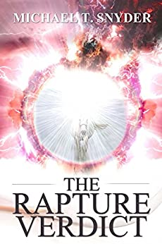 The Rapture Verdict by [Snyder, Michael]