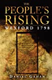 The People's Rising: Wexford, 1798