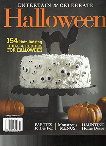ENTERTAIN & CELEBRATE HALLOWEEN MAGAZINE, ISSUE, 2017 PARTIES TO DIE FOR -