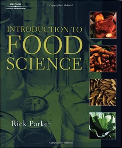 Introduction to Food Science (Texas Science): Rick Parker ...