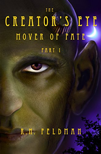 Book: The Creator's Eye - Mover of Fate by Ronni Feldman