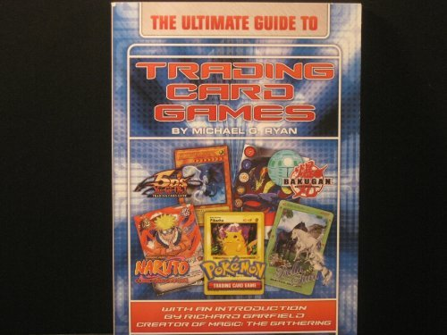 The Ultimate Guide to Trading Card Games