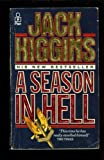 A Season in Hell, Jack Higgins, 0671692712