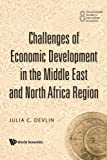 Challenges of Economic Development in. ., Devlin, 9812793445