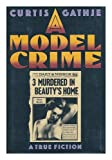 Model Crime, Curtis Gathje, 1556114281