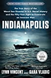 #8: Indianapolis: The True Story of the Worst Sea Disaster in U.S. Naval History and the Fifty-Year Fight to Exonerate an Innocent Man
