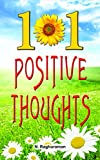 101 positive thoughts - 101 Positive Thoughts