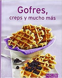 Gofres, Creps Y Mucho Más: Amazon.es: Vv.Aa: Libros