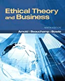 img - for Ethical Theory and Business (9th Edition) book / textbook / text book
