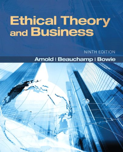 Ethical Theory and Business (9th Edition) (MyThinkingLab Series) Pdf