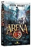 arena 13 vol 1