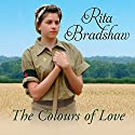The Colours of Love Audiobook by Rita Bradshaw Narrated by Jeannine Berket
