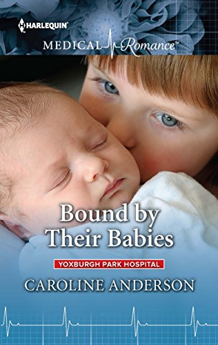 Bound by Their Babies (Yoxburgh Park Hospital Book 949)
