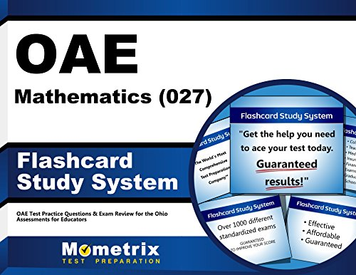 OAE Mathematics (027) Flashcard Study System: OAE Test Practice Questions & Exam Review for the Ohio Assessments for Educators (Cards)