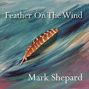 Feather On The Wind - Positive Songs Vol. 4