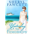 Yesterday to Tomorrow (The Women of Lakeshore Drive Book 2)