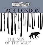 The Son of the Wolf (Classic Collection (Brilliance Audio))