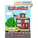 Spog Goes to School (Volume 5)