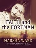 Faith and the Foreman