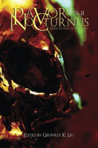 Pavor Nocturnus: Dark Fiction Anthology, Volume II (Volume 2)