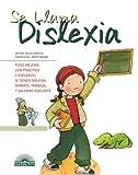 Se Llama Dislexia: It's Called Dyslexia (Spanish Edition) (Vive y Aprende)