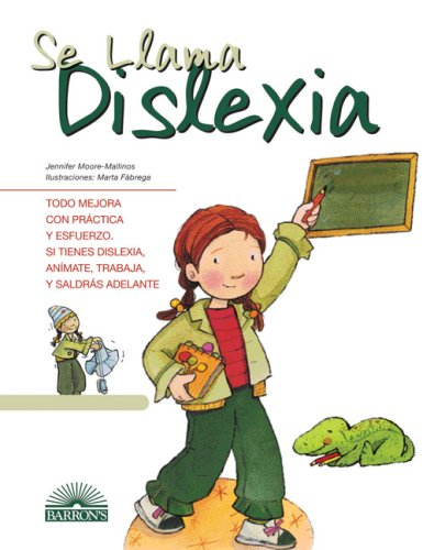 Se Llama Dislexia: It's Called Dyslexia (Spanish Edition) (Vive y Aprende) by Brand: Barron's Educational Series