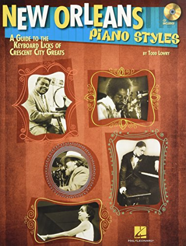 New Orleans Piano Styles: A Guide to the Keyboard Licks of Crescent City ()
