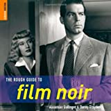 The Rough Guide to Film Noir