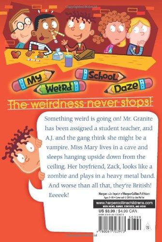 Miss Mary is Scary! (My Weird School Daze, No. 10): Dan Gutman ...