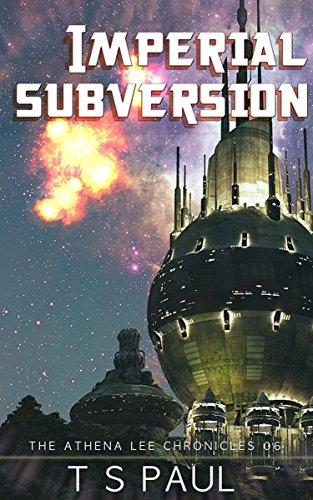 imperial-subversion-athena-lee-chronicles-book-6